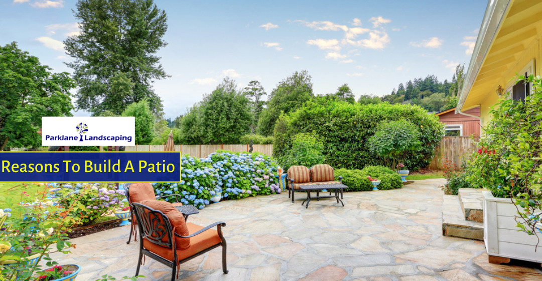 Why Your Garden Needs a Patio? Reasons to Invest in One